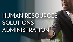 Human Resources Solutions Administration