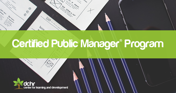 Certified Public Manager® Program