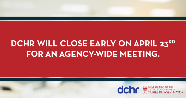 DCHR Closing Early